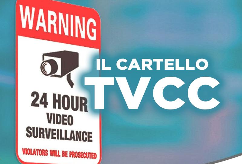 Il cartello della TVCC