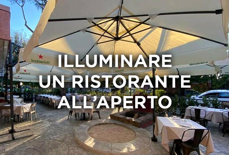 Come illuminare un ristorante all'aperto