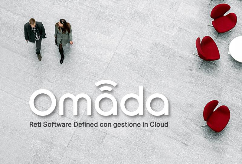 Omada SDN, Soluzioni di connettività per reti di livello enterprise