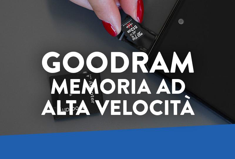 Goodram presenta la memoria costruita per i dati ad alta qualità!